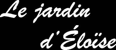 Le Jardin d'Éloïse